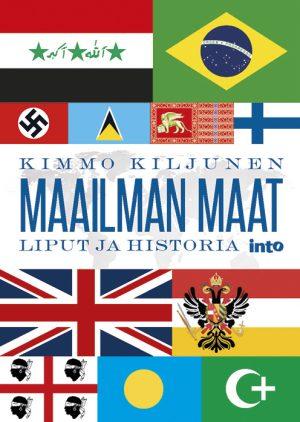 Maailman maiden ja yhteisöjen sekä poliittisten liikkeiden lippuja. Lippukuvien keskellä teksti Kimmo Kiljunen, Maailman maat, liput ja historia.